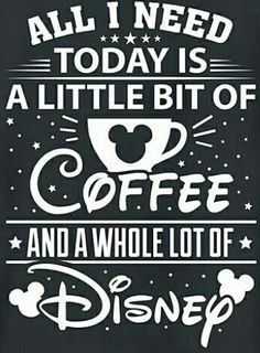 Disney and coffee - it's enough to get you through the day! Disney Mouse, Minnie Mouse, Disney Nerd, Disney Fanatic, Disney Addict, Disney Fun, Disney Magic, Disney Mickey, Disney Crafts
