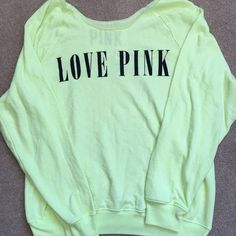 "PINK Sweatshirt Top Neon yellow boxy fit sweatshirt style top. Open neckline. Made to drape off the shoulders. The perfect ""comfy"" shirt! New with tags PINK Victoria's Secret Tops Sweatshirts & Hoodies"