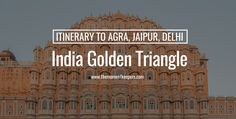 Planning a trip to India? Jeremiah and Joanna will guide you to plan a trip to the Golden Triangle, sharing their experiences and discoveries. Here's how GeTSHolidays helped them travel to plan their itineraries.
