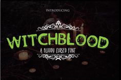 Witchblood - Bloody Cursed Font - Witch Font Spooky Font By KreationsKreations