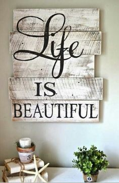 Life is beautiful wall plaque.
