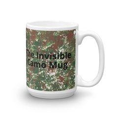 The Invisible Camo Mug, Camo Coffee, Coffee Mug, Hunting Season, Camouflage Gift, Hunters Gift, Outdoorsman Gift, Hidden Mug by ChristinaApplingArt on Etsy