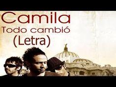 Camila - Todo Cambio (Letra) HD - YouTube