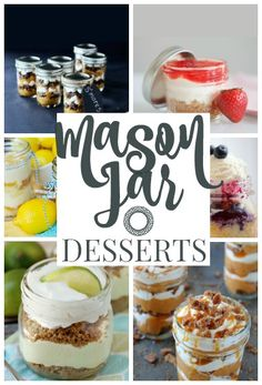 Incredibly Delicious #MasonJar Desserts | #Desserts perfect for bridal showers, baby shower, holiday gifts and Christmas parties and so many other special occasions! |  dreamingofleaving.com