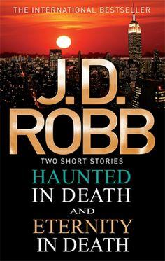 Haunted in Death/Eternity in Death by J.D. Robb #suspense #jdrobb