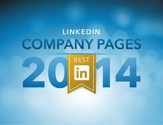 Best LinkedIn Company Pages in 2014 by LinkedIn via slideshare