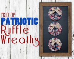 Patriotic Crafts Trio Of Patriotic Ruffle Wreaths - Perfect For Memorial Day And Fourth Of July Easy Diy Crafts, Crafts To Do, Diy Craft Projects, Diy Crafts For Kids, Patriotic Crafts, July Crafts, Holiday Crafts, 4th Of July Celebration, Fourth Of July