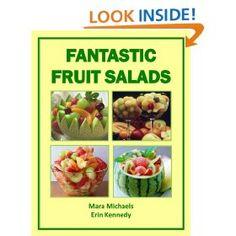Fantastic Fruit Salads (Food Matters #Salad #Yummy #Cake #Wine #Fruitsalad #Diet #Fitness
