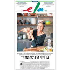O sábado chegou e, para começar bem o dia, que tal conferir nossa capa? Nesta edição, nossa estrela é a brasileira @sabine_hueck, que vem conquistando os alemães com moquecas e outras receitas em jantares que misturam culturas e tipos improváveis. A história e o trabalho dela você confere nas bancas ou no nosso site (link na bio!). Com texto de Lívia Breves e fotos de @Carina Adam. #gastronomia #sabinehueck #berlim