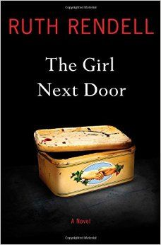 """""""The girl next door"""" by Ruth Rendell / MYS RENDELL [Oct 2014]"""