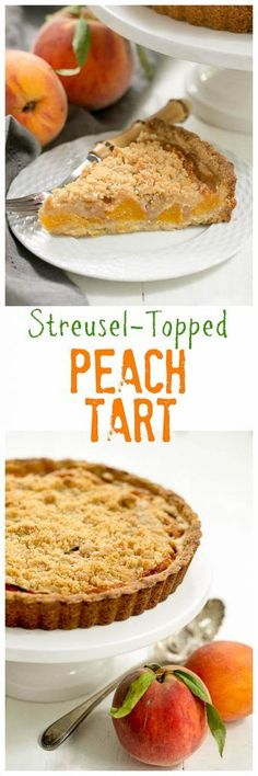 ***StreuselTopped Peach Tart ~ a sweet crust, fresh peaches and buttery streusel make for a fabulous summer dessert! Tart Recipes, Best Dessert Recipes, Fruit Recipes, Fun Desserts, Sweet Recipes, Delicious Desserts, Summer Desserts, Summer Recipes, Recipies