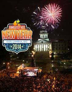 Famously Hot New Year on SC's Main Street- Columbia, SC