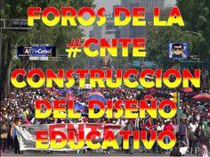 Foros de la #CNTE construccion Sistema Educativo