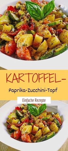 Potato peppers and zucchini pot- Kartoffel-Paprika-Zucchini-Topf Ingredients for 3 servings 4 large potato (s) 1 large sweet pepper (s), red 1 zucchini 3 tomato (s) 1 carrot (s) 1 m. – large onion (s) 1 garlic clove (s) herbs of provence - Veggie Recipes, Baby Food Recipes, Vegetarian Recipes, Chicken Recipes, Cooking Recipes, Healthy Recipes, Vegetarian Italian, Tomate Zucchini, Vegan Zucchini