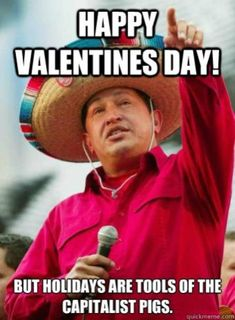 50 Funniest Valentine Day's Memes, Images & Pics for Your Bae Valentines Day Memes, Funny Valentine, Happy Valentines Day, Capitalist Pig, Adult Humor, Pictures Images, Funny Tweets, Sick, Laughter