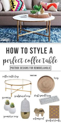 """"" Coffee Table Styling Cheat Sheet: In 6 Easy Steps – Postbox Designs """" How To Style the Perfect Coffee Table (With Just 6 Steps!) by Postbox Designs E-Design, target, coffee table decor, tray, vase """""