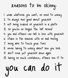 Reasons to never stop! #Thinspo #GetSkinnyOrDie