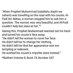 """In the Quran first (24:30) Allah says: """"Tell the believing men to lower their gaze and guard their modesty"""". Then after that (24:31) Allah says: """"And tell the believing women to lower their gaze and guard their modesty; that they should not display their beauty""""."""