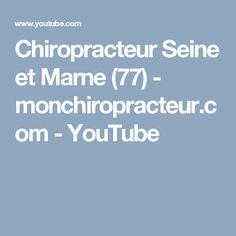 Chiropracteur Seine et Marne (77)  - monchiropracteur.com - YouTube