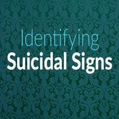 Identifying Suicidal Signs - Mental Health Therapy