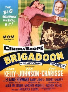 Brigadoon - Gene Kelly DVD Brigadoon Look on a map and you won't find it. Look in your heart and there it will be. Enchantment is a place - and a movie - called Brigadoon when Gene Kelly stars in and choreographs a lyric Old Movie Posters, Classic Movie Posters, Cinema Posters, Classic Movies, Film Posters, Old Movies, Vintage Movies, Real Movies, Vintage Posters
