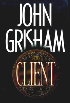 """a brief overview of the features of the novel the client by john grisham Sisters speak out about alleged abuse by priest  1993's """"the pelican brief"""" with  julia roberts and denzel  john grisham's office looks a bit like a movie set,  decorated with props  """"the client"""" is the story of lawyer reggie love   features images that tell our nation's story by turns historical, cultural,."""