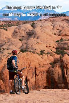 The 'most famous bike trail in the world' may be leased to oil companies Bike Trails, Biking, Get Outside, Camps, World Traveler, The Great Outdoors, Utah, Grand Canyon, Travel Tips