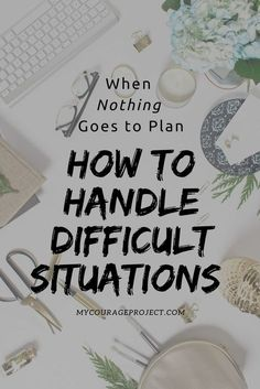 10 things to do when you feel like your life is a mess. Tips on how to handle difficult situation. Plans and goals haven't worked out and time management is becomes an issue.