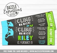 Rock Climbing Chalkboard Ticket Invitation 1 - FREE thank you card – Dazzle Expressions Rock Climbing Party, Climbing Wall, 9th Birthday Parties, 7th Birthday, Free Thank You Cards, Kids Birthday Party Invitations, Ticket Invitation, Drink Labels, Wedding