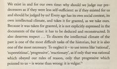 "From ""History & Sociology,"" by Hugh Trevor-Roper, 1968, p15-16"
