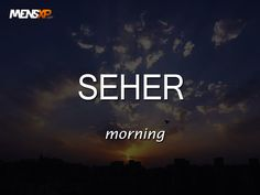 Word of the day ‪#‎seher‬ ‪#‎wordoftheday‬ ‪#‎definedatfive‬