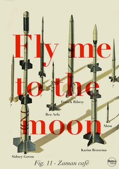 "Fly me to the moon. Written by Bart Howard in Was originally called ""In other words"". Scandal, Blog Design Inspiration, Cool Posters, Design Posters, Graphic Design Illustration, Outer Space, Editorial Design, Typography Design, Art Direction"