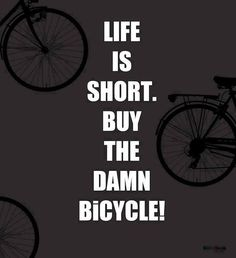 "No more excuses. Just head down to your local bike shop and ""Buy The Damn Bike"". Find a bike shop in your community by clicking here: http://roa.rs/1i4eBVj"