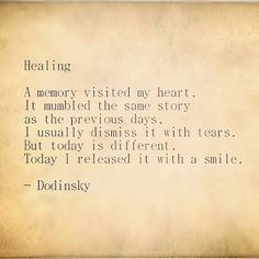 """A memory visited my heart ..."" -Dodinsky"