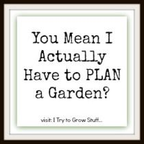 How to Plan a garden - easy square-foot gardening | ITrytoGrowStuff