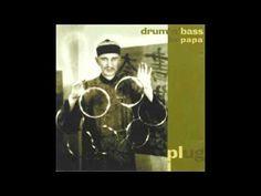 Plug - Drum 'n' Bass For Papa