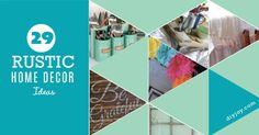 29 Rustic DIY Home Decor Ideas