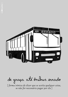 de graça até ônibus errado