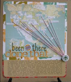 #papercraft #scrapbook #layout: Been there...Done That<<- a little but braggy, but a fun page nonetheless.