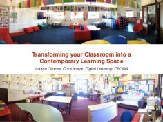 2014 CEOWA LEAD Conference: Transforming Your Classroom into a Contemporary Learning Space Learning Spaces, Learning Environments, Learning Centers, Classroom Design, Future Classroom, Classroom Ideas, Good Environment, Library Design, Innovation Design
