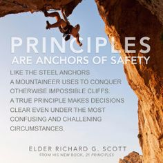 "From Elder Richard G. Scott's new book, ""21 Principles: Divine Truths to Help You Live by the Spirit."""