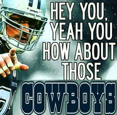 Cowboys All The Way!!!!