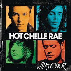 """Hot Chelle Rae """"Whatever"""""""
