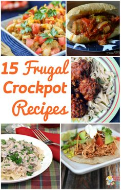 15 Frugal Crockpot Recipes to save your budget (and sanity) on busy days.| via www.FrugalityGal.com
