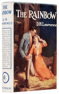 The Rainbow - D.H. Lawrence http://www.peterharrington.co.uk/store/literature-history/product/the-rainbow-3/