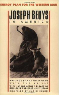 Joseph Beuys in America: Energy Plan for the Western Man