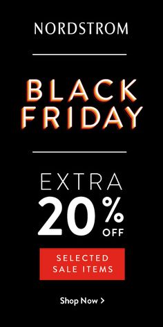 7dc6afefd0a9b Black Friday at NORDSTROM! Extra 20% OFF selected sale items. FREE shipping.