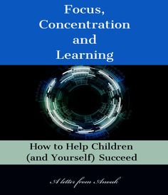 Sometimes, face a with their and attention. And this becomes a major concern for their This e-book simplifies some ideas that parents and their kids can apply to bring back their focus.