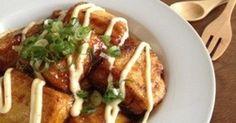 ヘルシー豆腐がこってりメイン料理に早変わり! 外はカリッとモチモチ、中はフワフワ〜♪