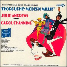 """Thoroughly Modern Millie"" (1967, Decca).  Music from the movie soundtrack."